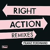 Right Action Remixes de Franz Ferdinand