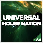 Universal House Nation, Vol. 4 by Various Artists