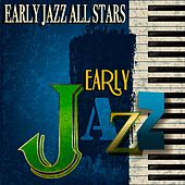Early Jazz All Stars (Remastered) de Various Artists