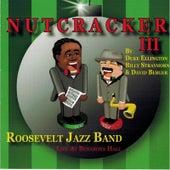 Nutcracker III by Roosevelt Jazz Band