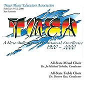 2000 Texas Music Educators Association (TMEA): All-State Mixed Chorus & All-State Women's Chorus von Various Artists