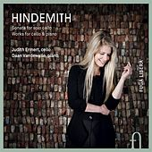 Hindemith: Sonata for Solo Cello - Works for Cello & Piano by Judith Ermert