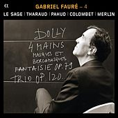 Fauré: 4 - Duos et Trios avec Piano by Various Artists