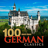 100 Must-Have German Classics de Various Artists