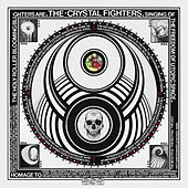Cave Rave (Deluxe Edition) von Crystal Fighters