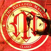 Classy (Deluxe Edition) by The Dreaded Marco