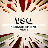 Vsq Performs the Hits of 2013 Vol. 2 de Vitamin String Quartet