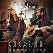 The Closure Soundtrack by Mister