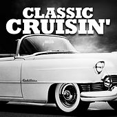 Classic Cruisin' by Various Artists