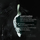 Saint-Saëns: Complete Works for Violin and Orchestra & Cello and Orchestra by Various Artists