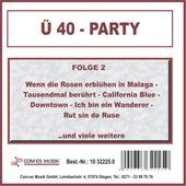 Ü 40 - Party, Folge 2 von Various Artists