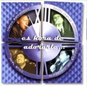 Es Hora De Adorarle de Various Artists
