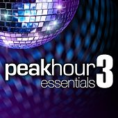 Peak Hour Essentials Vol. 3 von Various Artists