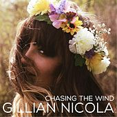 Chasing the Wind by Gillian Nicola