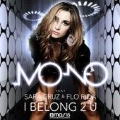 I Belong 2 U de Mono