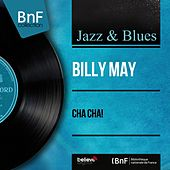 Cha Cha! (Mono Version) von Billy May