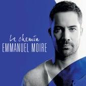 Le Chemin de Emmanuel Moire