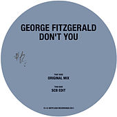 Don't You by George FitzGerald