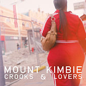 Crooks & Lovers von Mount Kimbie