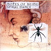 Notes of Being by Spiral Dance