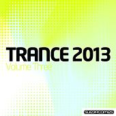 Trance 2013 - Volume Three - EP by Various Artists
