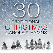30 Traditional Christmas Carols & Hymns von Various Artists