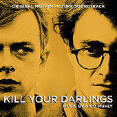 Kill Your Darlings by Nico Muhly
