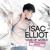 Wake Up World by Isac Elliot