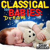 Classical for Babies: Dream von Various Artists