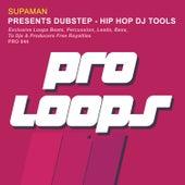 Presents Dubstep Hip Hop DJ Tools by Supa Man (Kelvin Mccray)