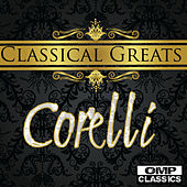 Classical Greats: Corelli von Various Artists