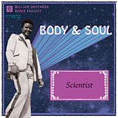 Body and Soul (Scientist Remix) by William Onyeabor