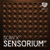Sensorium Ep von Scan X