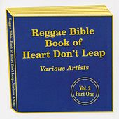 Reggae Bible of Heart Don't Leap (Vol. 2 Part One) by Various Artists
