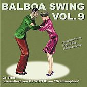 Balboa Swing, Vol. 9 (Remastered from Original 78s Shellac Records) by Various Artists