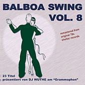 Balboa Swing, Vol. 8 (Remastered from Original 78s Shellac Records) by Various Artists