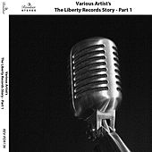 The Liberty Records Story (Pt. 1) de Various Artists