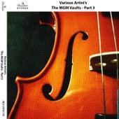 The MGM Vaults, Pt. 3 di Various Artists