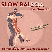 Slow Balboa for Dancers (Remastered From Original 78s Shellac Records) de Various Artists