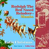 Rudolph, The Red-Nosed Reindeer - Mambo (Original Recordings 1953 - 1960) von Various Artists