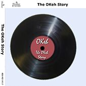 The Okeh Story by Various Artists