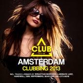 Amsterdam Clubbing 2013 von Various Artists