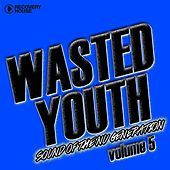 Wasted Youth, Vol. 5 von Various Artists