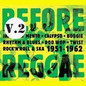 Before Reggae, Vol. 2 by Various Artists