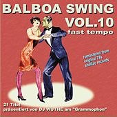 Balboa Swing, Vol.10 - Fast Tempo (Remastered from Original 78s Shellac Records) von Various Artists