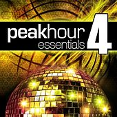 Peak Hour Essentials Vol. 4 von Various Artists