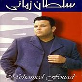 Soltan Zamany by Mohamed Fouad