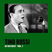 Tino Rossi at His Best, Vol. 1 by Tino Rossi