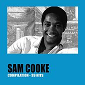 Sam Cooke 39 Hits by Sam Cooke