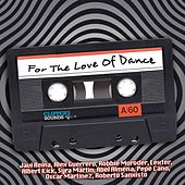 For the Love of Dance, Vol.1 de Various Artists